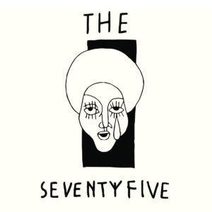 The Seventy5 - s/t