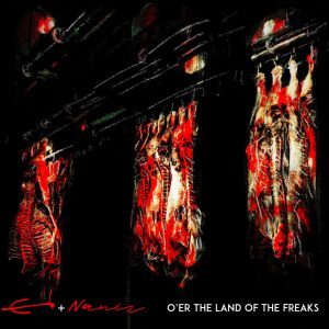 O'Er The Land Of The Freaks - Enomisossab