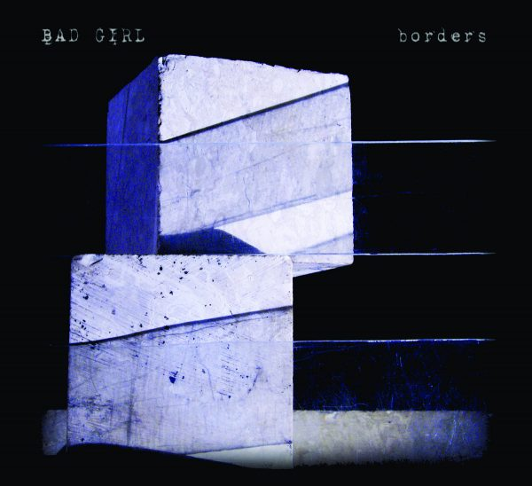 Borders - Bad Girl