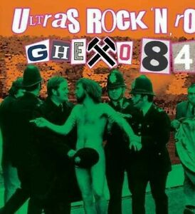GHETTO 84 - Ultras rock'n'roll