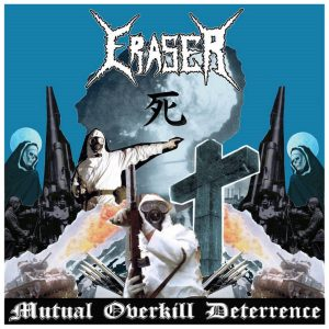 Eraser - Mutual Overkill Deterrence - LP