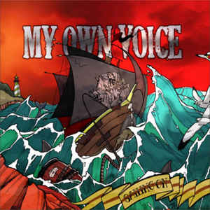 My Own Voice - Sailing On
