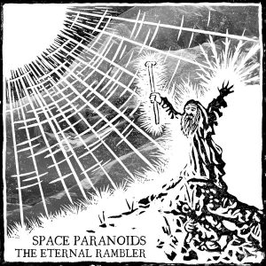 SPACE PARANOIDS - The Eternal Rambler - CD
