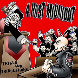4 Past Midnight - Trials And Tribulations