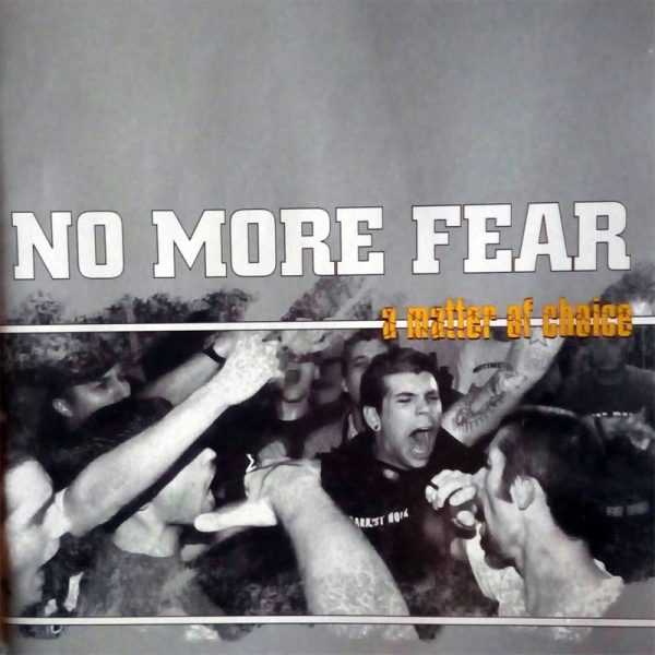 No More Fear - A Matter Of Choice