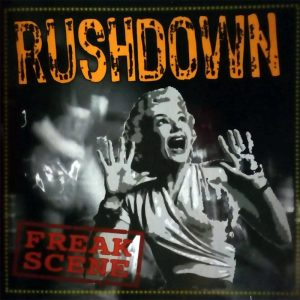 Rushdown - Freakscene