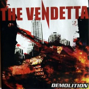 The Vendetta - Demolition