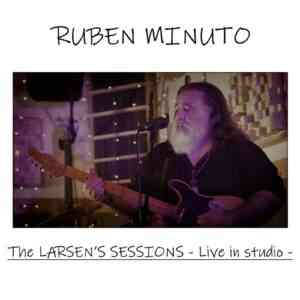 Ruben Minuto - THE LARSEN'S SESSIONS - live in studio