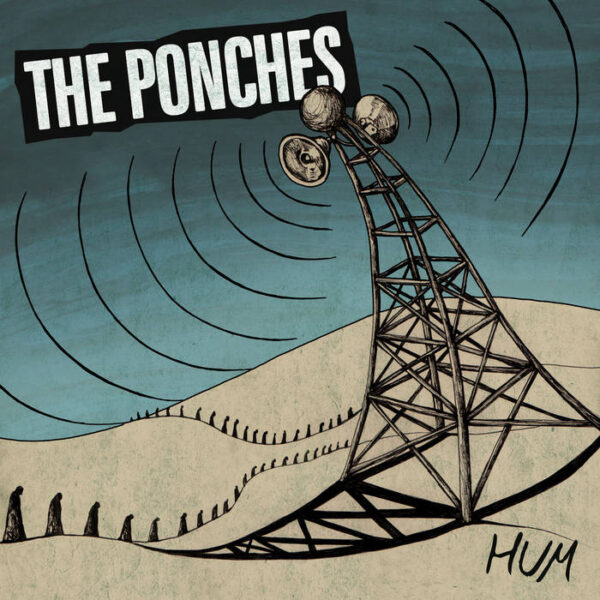 The Ponches - HUM
